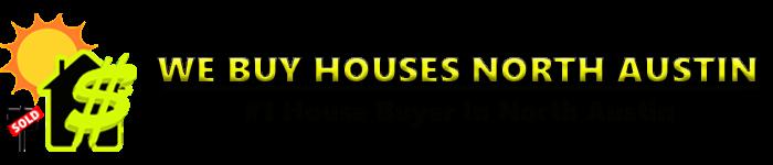 We Buy Houses North Austin